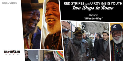Red Stripes with U Roy & Big Youth Two Days in Rome