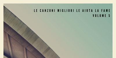 Le Canzoni Migliori Le Aiuta LaFameVOL.5, laCompilation!