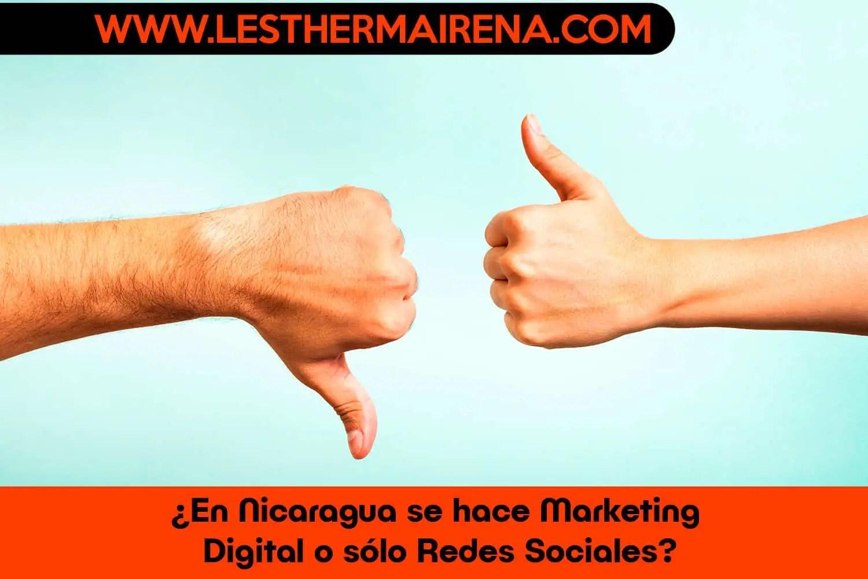 ¿En Nicaragua se hace Marketing Digital o sólo Redes Sociales?