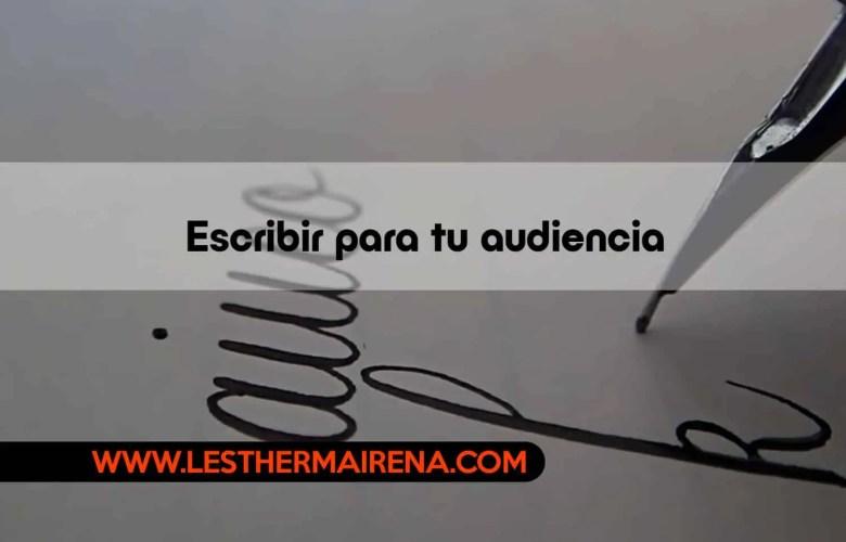 Escribir para tu audiencia