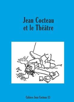 « Jean Cocteau et le théâtre »