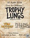 """10 Aout 2016 Pulling The String, You Nervous ?, Trophy Lungs à Orléans """"5ème Avenue"""""""