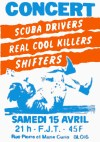 "15 avril 1989 Shifters, Scuba Drivers, Real Cool Killers à Blois ""FJT"""