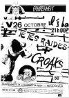 """26 octobre 1990 Croaks, Les Tetes Raides à Issy les Moulineaux """"le Farenheit"""""""