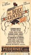 29 août 2015 Vincent Premel, Pouppette, Amari Famili, Parlor Snakes, Le Mamooth, Ramoneurs de Menhirs, A Supernaut, Burning Heads, Gringo à Pedernec