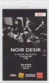 """9 Novembre 1996 Noir Desir à Paris """"Divan du Monde"""""""