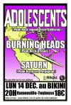 "14 décembre 2009 Burning Heads, The Adolescents, Saturn à Ramonville Saint Agne ""le Bikini"""
