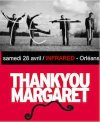 """28 avril 2012 Thank You Margaret, Yeti à Orléans """"Infrared"""""""