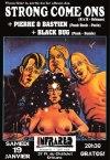 "19 janvier 2013 black Bug, Pierre & Bastien, Strong Come Ons à Orléans ""Infrared"""