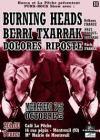 """7 Octobre 2009 Dolores Riposte, Berri Txarrak, Burning Heads à Montreuil """"Café la Pêche"""""""
