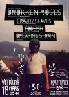 "18 mars 2011 Breaking Strain, Foolish, Gravity Slaves, Brokken Roses à Clermont Ferrand ""Raymond Bar"""