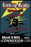 "9 mai 2017 Burning Heads à Toulouse ""Connexion Live"""