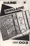 """Haine Brigade """"Berliner Kinder"""""""