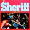 """Les Sheriff """"Les 2 Doigts Dans La Prise...!!"""""""