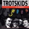 """Trotskids """"La Complète... """""""