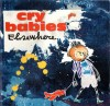 "Cry Babies ""Elsewhere"""