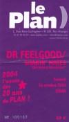 "16 octobre 2004 Dr Feelgood, Shakin' Mates à Ris Orangis ""le Plan"""