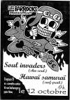 "12 octobre ? Soul Invaders, Hawai Samurai à Paris ""Espace B"""
