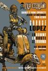 """12 octobre 2006 Garage Lopez, La Bonne, la Brute et le Truand à Paris """"Le Klub"""""""