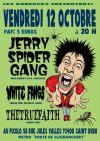 """12 octobre 2012 Jerry Spider Gang, White Fangs, The True Faith à Saint Ouen """"le Picolo"""""""