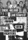 "16 mars 1987 Babylon Fighters, OTH, Fafafa à Paris ""Rex Club"""