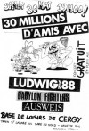"30 mai 1987 Ludwig Von 88, Babylon Fighters, Ausweiss à Cergy ""Base de Loisirs"""