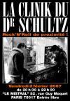 """2 février 2007 La Clinik Du Dr Schultz à Paris """"le Mistral"""""""
