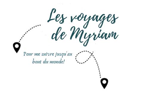 Les voyages de Myriam