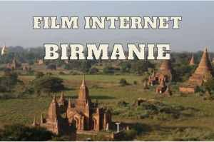 film sur la Birmanie des Aventuriers voyageurs