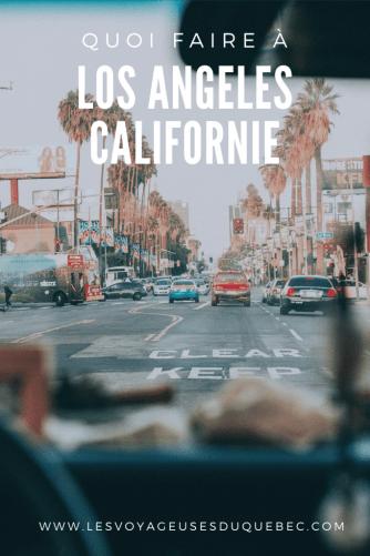 Visiter Los Angeles en Californie : Que faire à Los Angeles en 3 jours