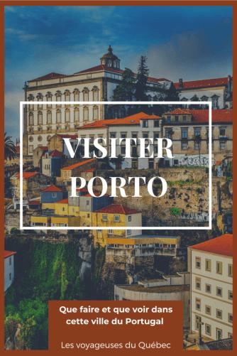 Visiter Porto au Portugal : Que faire à Porto