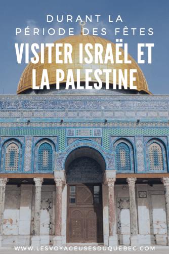 Noël en Terre sainte : Visiter Israël et la Palestine