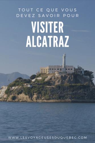 Visiter Alcatraz : Tout savoir pour organiser la visite d'Alcatraz à San Francisco