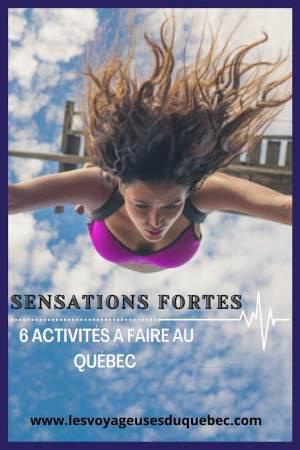 6 activités à faire au Québec pour les amatrices de sensations fortes #activites #quebec #canada #sportextreme #adrenaline