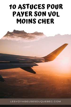 10 astuces pour payer son billet d'avion moins cher et économiser sur son vol #vol #avion #billetavion #economie #pascher #voyage