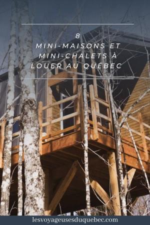 8 mini-maisons et mini-chalets au Québec à louer pour vos vacances #minimaison #minichalet #hebergement #quebec #vacances