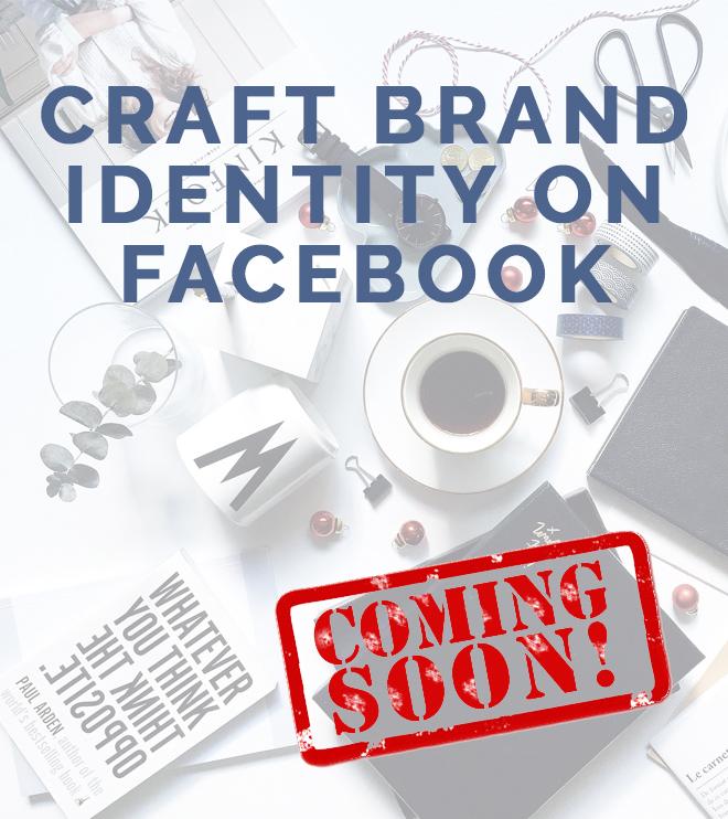 Craft Brand Identity on Facebook