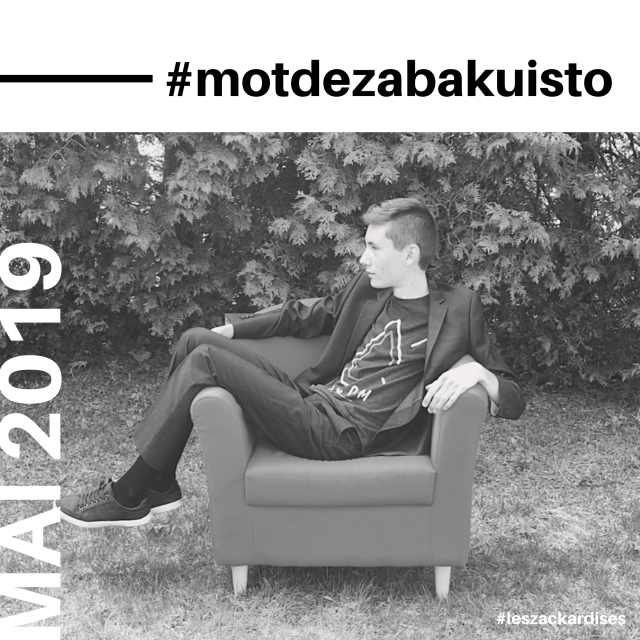 #motdezabakuisto-Mai 2019
