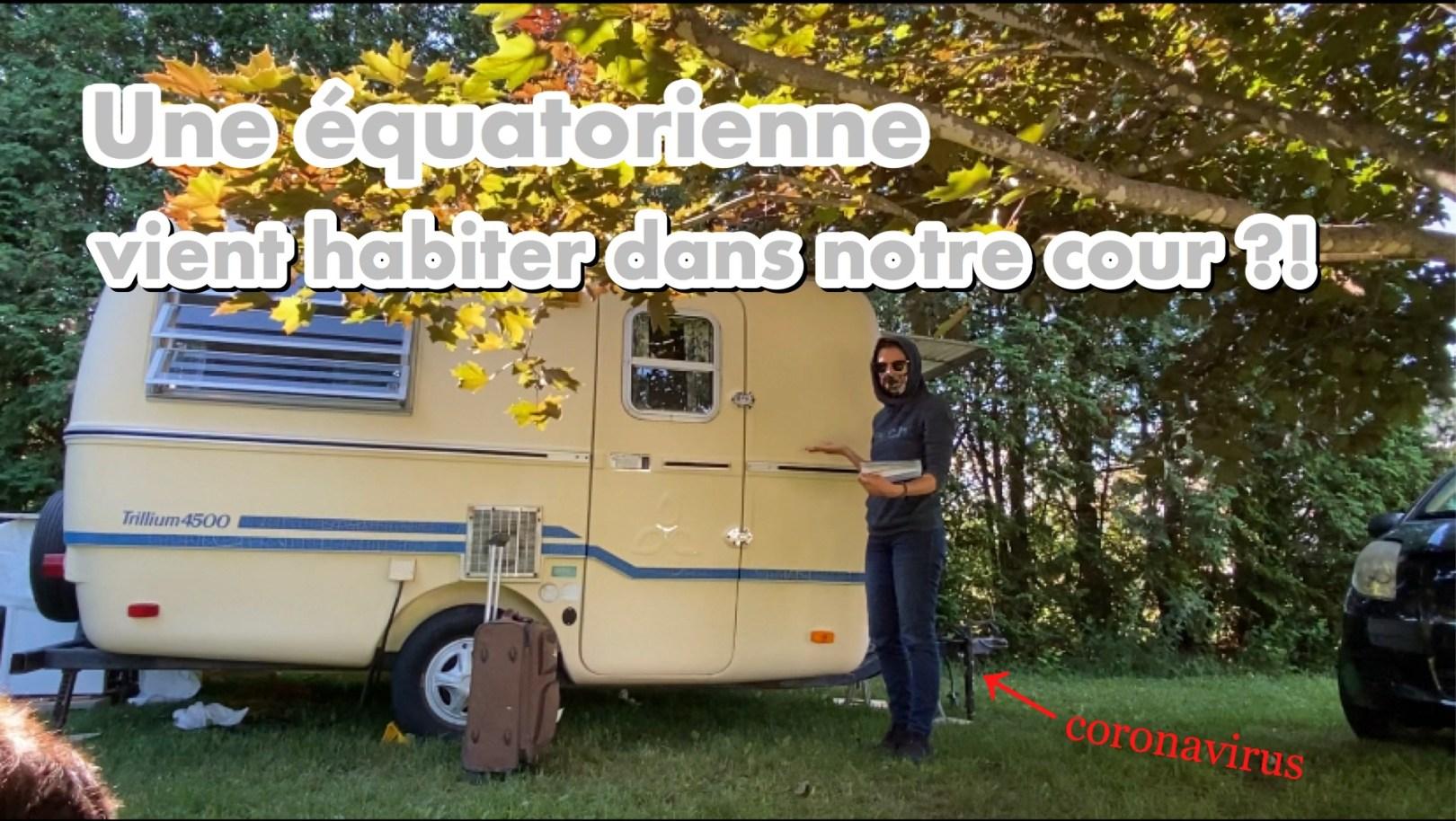 VLOG: Une Équatorienne vient habiter dans notre cour?!