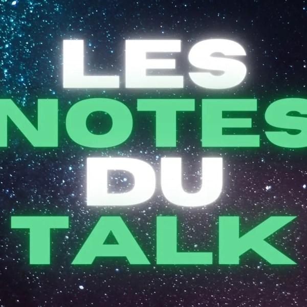 Les notes du Talk : Retsos et Hamouma au top, Youssouf moins bien