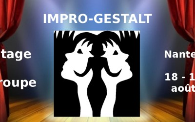 Déployez-vous en toute sécurité – Stage Impro-Gestalt 18-19 août 2018