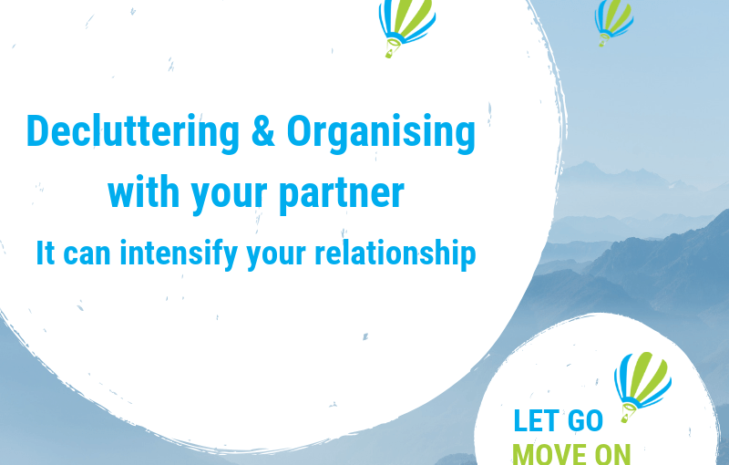 Decluttering and organising together with your partner – It can intensify your relationship