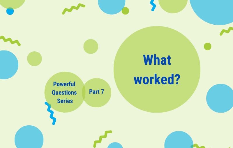 A set of 3 little questions – to make our actions and activities more valuable