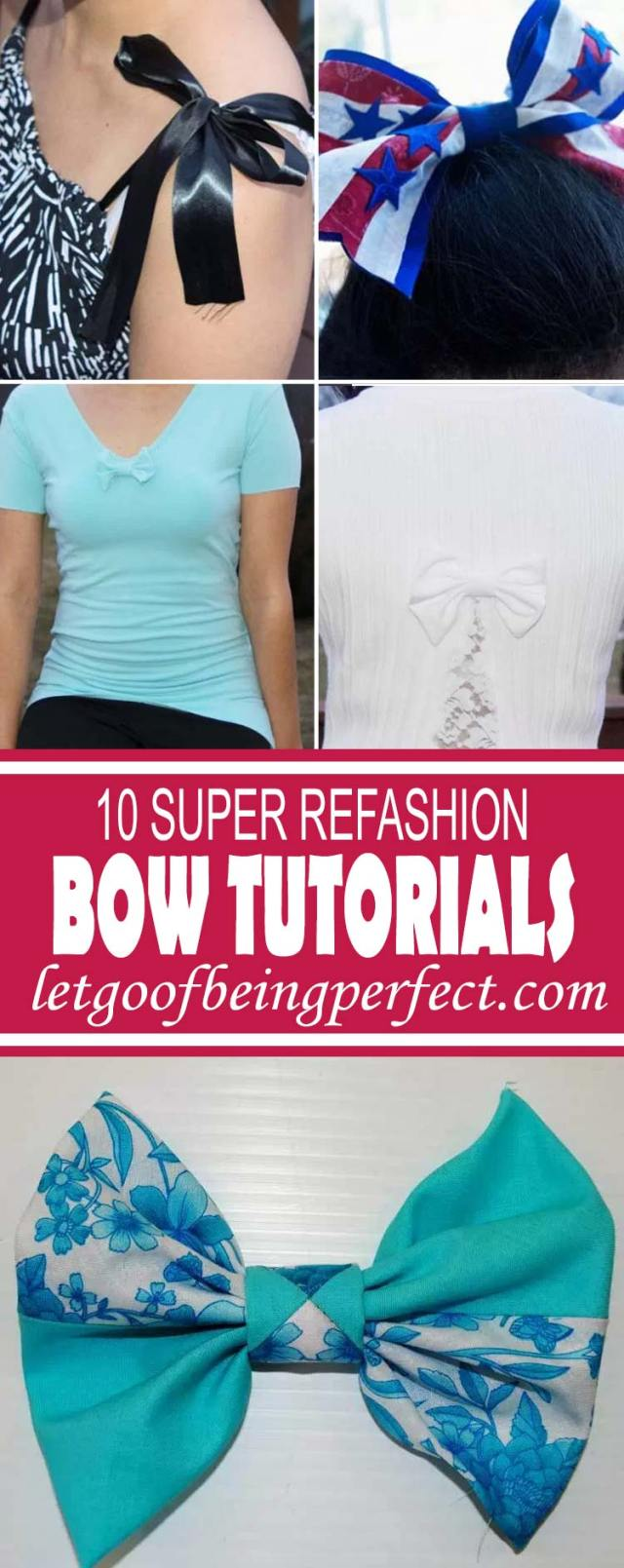 10 Super Bow Refashion Tutorials - 10 super step-by-step DIY sewing tutorials with clear photographs and instructions. Upcycle some old t-shirts, sweaters, and other fabrics to make these cute bow outfits for yourself or your home. A great, low-cost way to change up your wardrobe or home accessories. Remake, redo, reuse, and recycle to help save money and save the planet. Explore the web site for more refashioning tutorials, dozens of cute refashionista and fashion ideas. http://letgoofbeingperfect.com