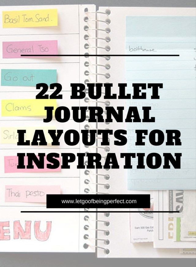 Get organized with this roundup of 22 inspirational bullet journaling bujo layouts. These layouts are great to kick-start your own journal, whether you want to draw, sketch, or just don't like regular calendars. Perfect for school kids, moms, or professionals. Explore the web site for more lifestyle, refashion, and cooking ideas. http://letgoofbeingperfect.com
