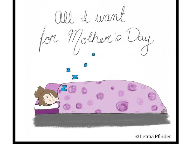All I want for Mother's Day Illustration for apparentlyamom.com by Letitia Pfinder