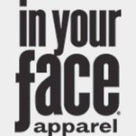 2011 In Your Face Apparel Catalog