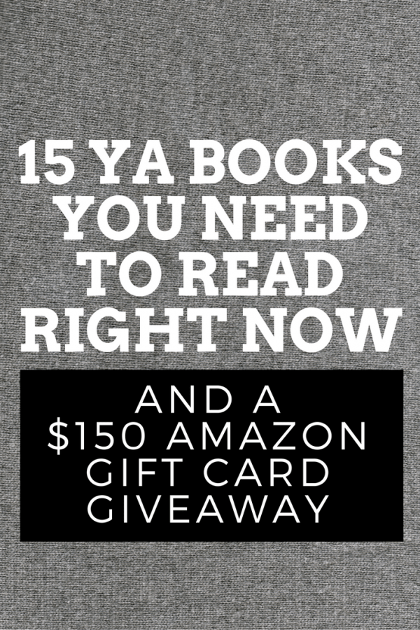15 YA Books You Need to Read Right Now plus a $150 Amazon Gift Card Giveaway | writers recommend their favorite young adult books via @letmestart
