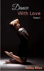 Le top des testeuses « Dance with love » d'Haley RILES Livres