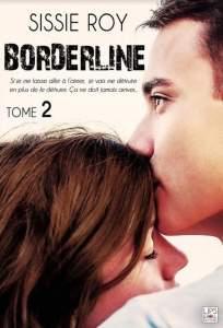 Le top des testeuses « Borderline 2 » de Sissie Roy Livres